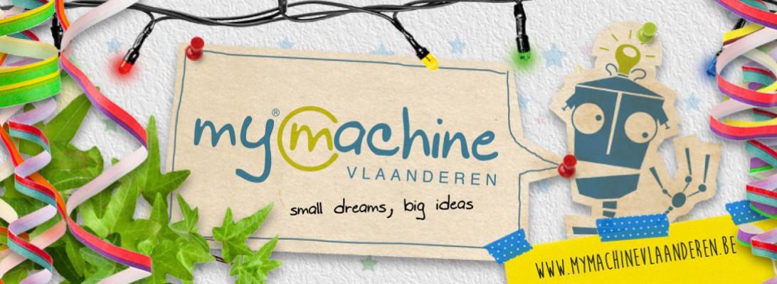 Gezocht: enthousiaste uitvinders en knappe maakscholen voor deelname aan MyMachine Vlaanderen 2017-2018